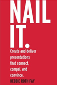 Nail It. By Debbie Roth Fay