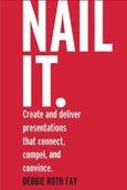 Nail It. By Debbie Roth Fay